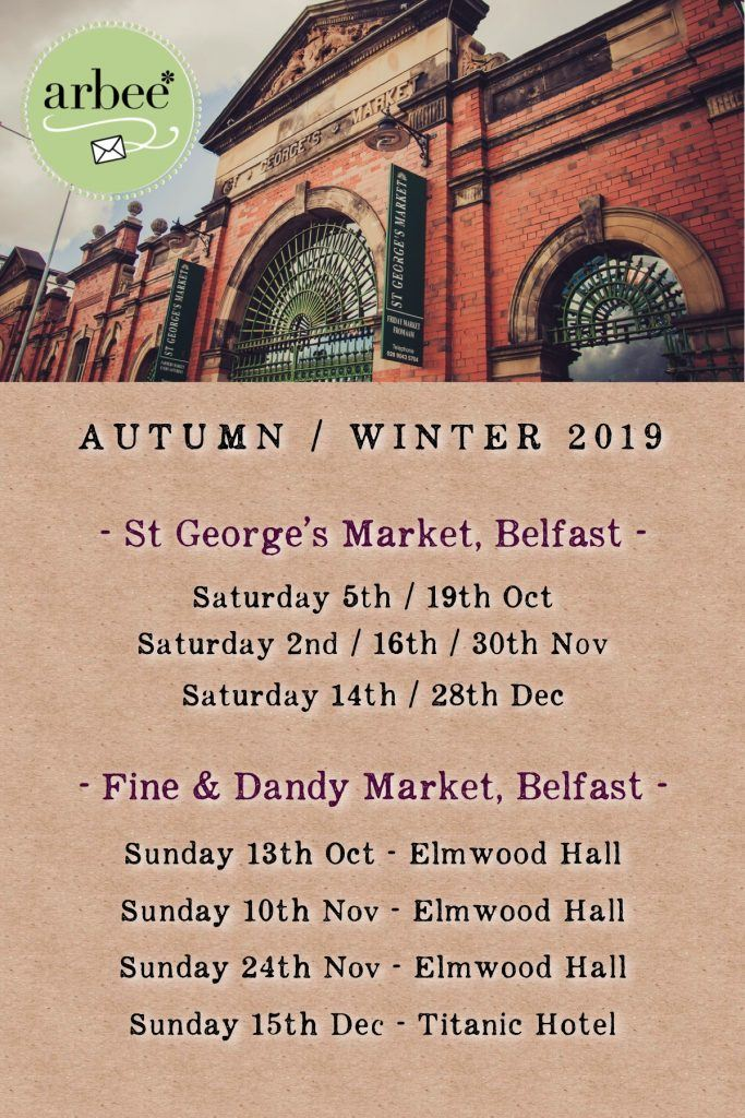 List of St George's Market and Fine & Dandy Market dates for arbee stall in 2019.